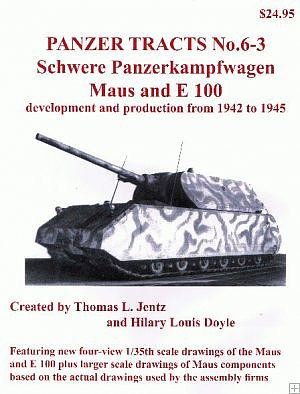 Panzer Tracts Panzer Tracts No.6-3 Schwere PzKpfw Maus & E100 -- Military History Book -- #63