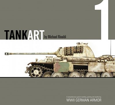 Rinaldi Studio Press TankArt Vol.1- WWII German Armor