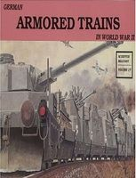 Schiffer German Armored Trains in WWII Military History Book #1988
