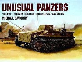 Schiffer Unusual Panzers Authentic Scale Tank Vehicle Book #6815