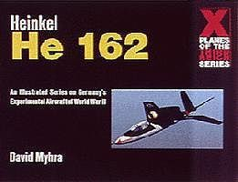 Schiffer Heinkel He162 X-Planes of the 3rd Reich