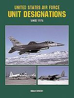 Spec-Press United States Air Force Unit Designations Since 1978