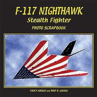 Spec-Press F117 Nighthawk Stealth Fighter Photo Scrapbook