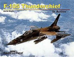 Squadron F-105 Thunderchief In Action Authentic Scale Model Airplane Book #10241