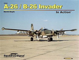 Squadron A-26 Invader In Action (Softcover) Authentic Scale Model Airplane Book #10242