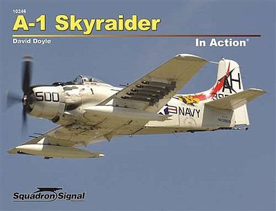 Squadron/Signal Publications A-1 SKYRAIDER in Action