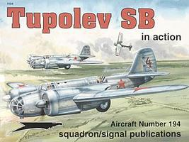 Squadron Tupolev SB-2 In Action Authentic Scale Model Airplane Book #1194