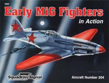 Squadron/Signal Publications Early MiG Fighters in Action -- Authentic Scale Model Airplane Book -- #1204