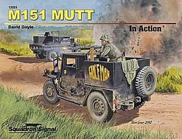 Squadron M151 Mutt In Action Authentic Scale Tank Vehicle Book #12051