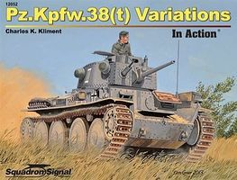 Squadron PZ.KPFW.38 Variations in Action Authentic Scale Tank Vehicle Book #12052