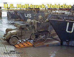 Squadron U.S.HALF-TRACK VEHICLES in Act