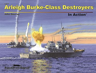 Squadron/Signal Publications Arleigh Burke Class Destroyer -- Authentic Scale Model Ship Book -- #14031