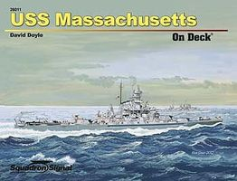 Squadron USS Massachusetts On Deck Authentic Scale Model Boat Book #26011