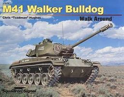 Squadron M41 Walker Bulldog Walk Around Authentic Scale Tank Vehicle Book #27024
