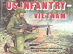 Squadron/Signal Publications US Infantry-Vietnam in Action -- Authentic Scale Model Figure Book -- #3006
