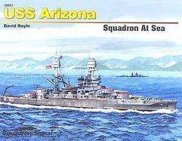 Squadron USS Arizona Squadron At Sea Authentic Scale Model Boat Book #34001