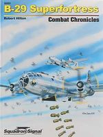Squadron B-29 Superfort Combat Chronicles Authentic Scale Model Airplane Book #36002