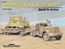 Squadron M19-M20 Tank Transporter Authentic Scale Tank Vehicle Book #39006