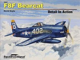 Squadron F8F Bearcat Detail In Action Authentic Scale Model Airplane Book #39007