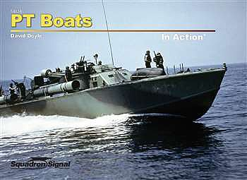 Squadron/Signal Publications PT BOATS in Action HC