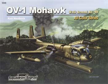 Squadron/Signal Publications OV-1 Mohawk Walk Around Color -- Authentic Scale Model Airplane Book -- #5549