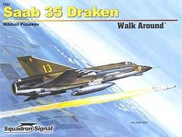 Squadron Saab 35 Draken Walk Around Authentic Scale Model Airplane Book #5562