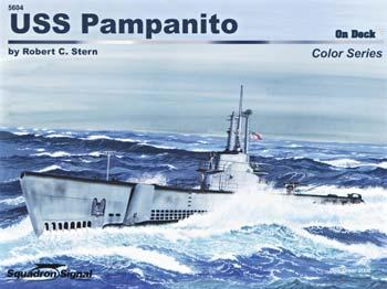 Squadron/Signal Publications USS Pampanito On Deck Color -- Authentic Scale Model Boat Book -- #5604
