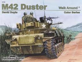 Squadron M42 Duster Color Walk Around Authentic Scale Tank Vehicle Book #5705