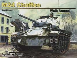 Squadron M24 Chaffee Color Walk Around Authentic Scale Tank Vehicle Book #5714