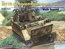 Squadron M113 APC Walk Around Authentic Scale Tank Vehicle Book #5715