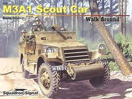 Squadron M3A1 White Scout Car Color Walk Around Authentic Scale Tank Vehicle Book #5720