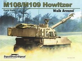 Squadron M108/109 Self-Propelled Howitzer Walk Around Authentic Scale Tank Vehicle Book #5721