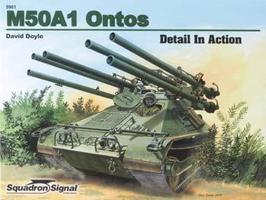 Squadron M50 Ontos Tank In Action Authentic Scale Tank Vehicle Book #5901