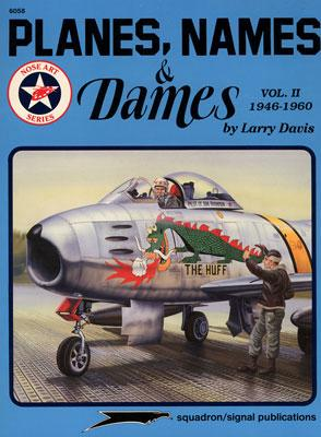 Squadron/Signal Publications Planes Names And Dames Vol. 1 -- Authentic Scale Model Airplane Book -- #6058