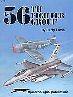 Squadron/Signal Publications 56th Fighter Group -- Authentic Scale Model Airplane Book -- #6172