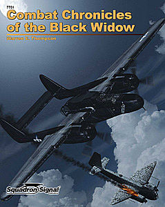 Squadron/Signal Publications Black Widow Combat Chronicles -- Authentic Scale Model Airplane Book -- #7701