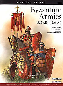 Squadron/Signal Publications Byzantine Armies 325AD-1453AD -- Military History Book -- #8001