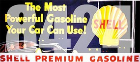 Tichy-Train HO Shell Premium Gasoline The Most Powerful Gasoline Your Car Can Use! Vintage Billboard