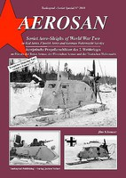 Tankograd Soviet Special- Aerosan Soviet Aero-Sleighs of World War II in Red Army, Finnish Army and German Wehrmacht Service