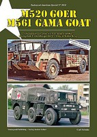 Tankograd American Special- M520 GOER & M561 GAMA Goat Articulated Trucks of the US Army in the Cold War
