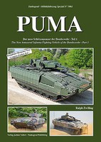 Tankograd Military Vehicle Special- Puma New Armored Infantry Fighting Vehicle of the German Army Part 1