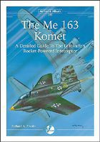 Valiant-Wings Airframe Album 9- The Me163 Komet Authentic Scale Model Airplane Book #aa10