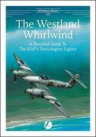 Valiant-Wings Airframe Album 4- The Westland Whirlwind Authentic Scale Model Airplane Book #aa4
