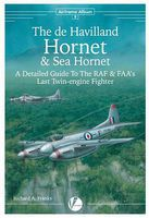 Valiant-Wings Airframe Album 8- DeHavilland Hornet & Sea Hornet Authentic Scale Model Airplane Book #aa8