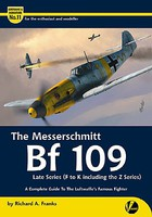 Valiant-Wings Airframe & Miniature 11- The Messerschmitt Bf109 Late Series including Z Series