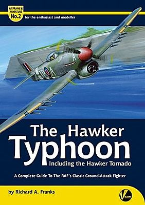 Valiant Wings Publishing Airframe & Miniature 2- The Hawker Typhoon -- Authentic Scale Model Airplane Book -- #am2