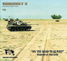 Verlinden Warmachines #13 Road to Kuwait Authentic Scale Tank Vehicle Book #0735