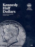 Whitman Kennedy Half Dlr Tri-Fld Fldr #3 2004+ Coin Collecting Book and Supply #0794819389