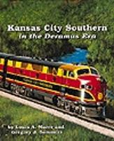 Withers Kansas City Southern - The Deramus Eras Model Railroading Historical Book #73