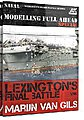 Lexington's Final Battle Modeling Full Ahead Special Book -- How To Model Book -- #667